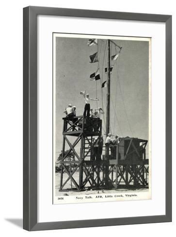 Little Creek Virginia, Navy Talk, Atb, Signalmen--Framed Art Print