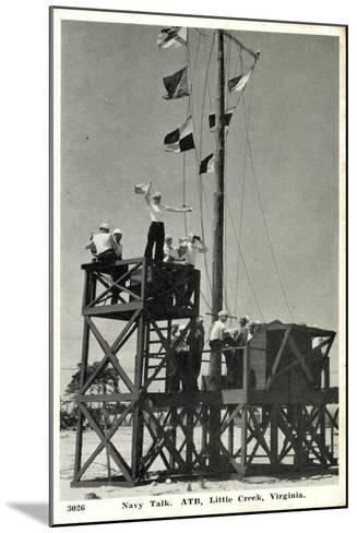 Little Creek Virginia, Navy Talk, Atb, Signalmen--Mounted Giclee Print