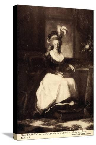 K?nstler Lebrun, Marie Antoinette D'Autriche, Reine--Stretched Canvas Print