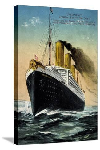 Hapag, Dampfschiff Vaterland, Größtes Schiff Der Welt--Stretched Canvas Print