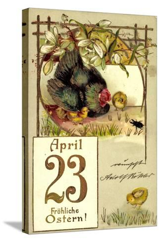 Präge Frohe Ostern, Küken, Huhn, April 23, Kalender--Stretched Canvas Print