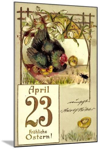 Präge Frohe Ostern, Küken, Huhn, April 23, Kalender--Mounted Giclee Print