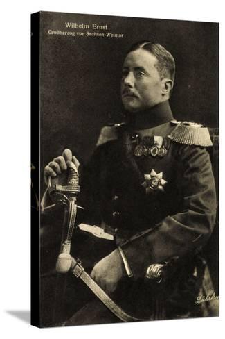 Wilhelm Ernst, Großherzog Von Sachsen Weimar,Uniform--Stretched Canvas Print