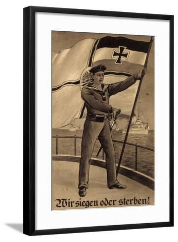 K?nstler Wir Siegen Oder Sterben, Matrose, Schiffe--Framed Art Print