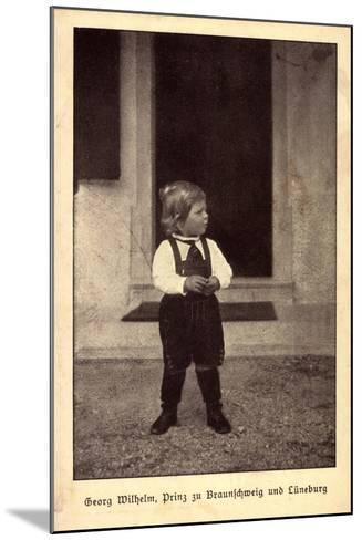 Georg Wilhelm, Prinz Zu Braunschweig Und L?neburg--Mounted Giclee Print