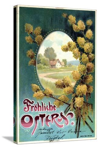 Präge Litho Glückwunsch Ostern, Weidenkätzchen, Haus--Stretched Canvas Print
