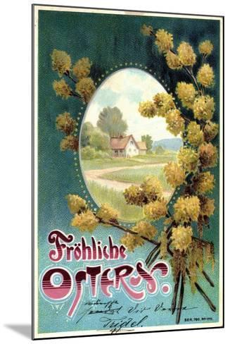 Präge Litho Glückwunsch Ostern, Weidenkätzchen, Haus--Mounted Giclee Print