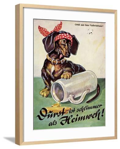Künstler Durst Ist Schlimmer Als Heimweh, Dackel, Bierkrug, Hofbräuhaus--Framed Art Print