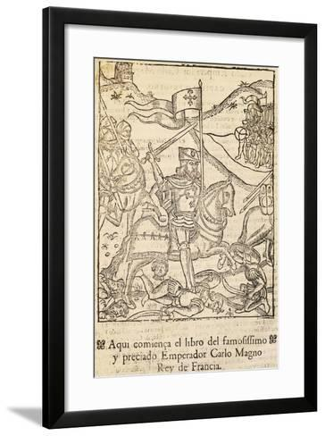 Chronicle of Charlemagne's Most Famous Companies, Incunabulum from Alcala De Henares, Spain, 1585--Framed Art Print