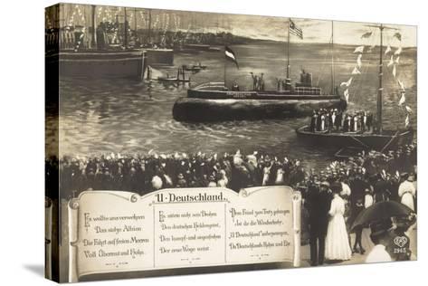 Deutsche U Boote, Empfang, Parade, Gedicht--Stretched Canvas Print