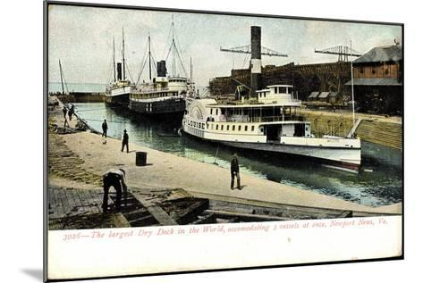 Newport News Virginia, Dry Dock, Steamer Louise--Mounted Giclee Print