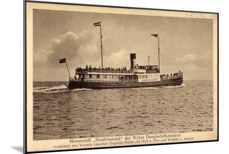 Wyker Dampfschiff Reederei, Motorschiff Nordfriesland--Mounted Giclee Print