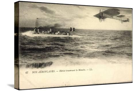 Nos A?roplanes, Bl?riot Traversant La Manche, Schiff--Stretched Canvas Print