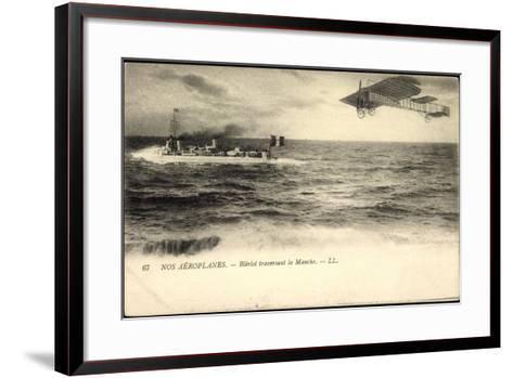 Nos A?roplanes, Bl?riot Traversant La Manche, Schiff--Framed Art Print