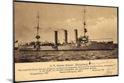 Kriegsschiff S. M. Kleiner Kreuzer Königsberg--Mounted Giclee Print