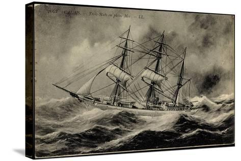 Künstler Calais,Trois Mâts En Pleine Mer, Segelschiff--Stretched Canvas Print