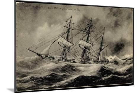 Künstler Calais,Trois Mâts En Pleine Mer, Segelschiff--Mounted Giclee Print