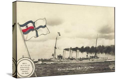 Deutsches Kriegsschiff, Kleiner Kreuzer S.M.S M?nchen--Stretched Canvas Print