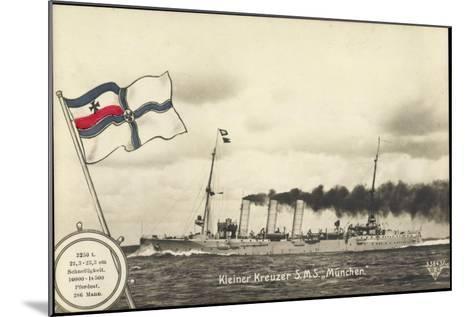 Deutsches Kriegsschiff, Kleiner Kreuzer S.M.S M?nchen--Mounted Giclee Print