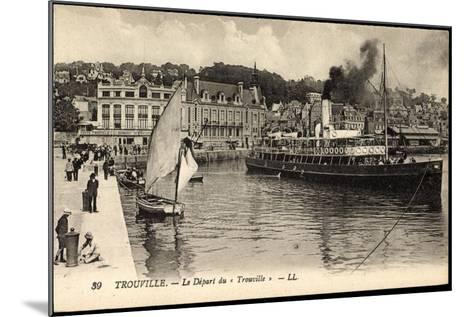 Trouville Seine Maritime, D?part Du Trouville, Havre--Mounted Giclee Print