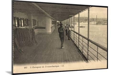 Entrepont Du Transatlantique, Dampfschiff, Promenade--Mounted Giclee Print