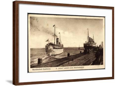 Cuxhaven, Dampfer Kaiser Passiert Amerikadampfer--Framed Art Print