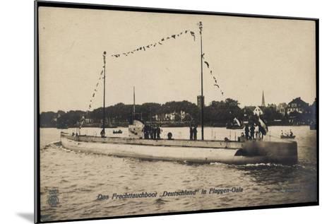 Das Frachttauchboot Deutschland in Flaggen Gala--Mounted Giclee Print