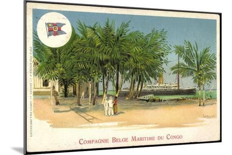 K?nstler Compagnie Belge Maritime Du Congo, Vapeur--Mounted Giclee Print