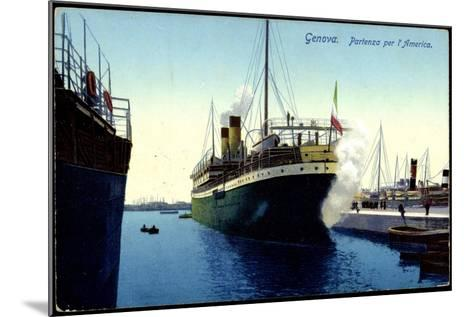 Genua Liguria, Partenza Per L'America, Dampfer, Hafen--Mounted Giclee Print