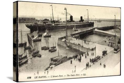 Le Havre Seine Maritime, Ankunft Im Hafen, Dampfer--Stretched Canvas Print