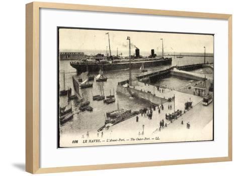 Le Havre Seine Maritime, Ankunft Im Hafen, Dampfer--Framed Art Print