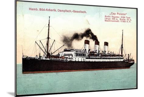 Dampfer Cap Polonio Der Hsdg Auf Hoher See--Mounted Giclee Print