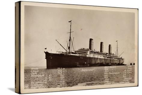 Hapag, Dampfschiff Imperator Mit Techn. Angaben--Stretched Canvas Print