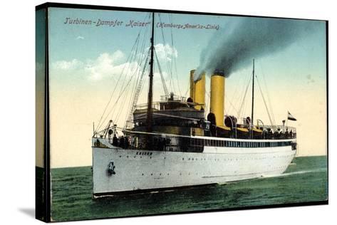 Hapag, Turbinen Dampfschiff Kaiser in Fahrt--Stretched Canvas Print