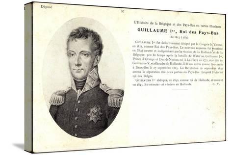 K?nstler Guillaume I, Roi, Pay Bas,Adel Niederlande--Stretched Canvas Print