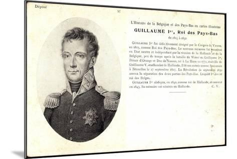 K?nstler Guillaume I, Roi, Pay Bas,Adel Niederlande--Mounted Giclee Print