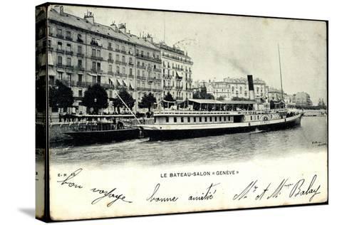 Lac Leman, Dampfer Genève, Bateau Salon, Stadt--Stretched Canvas Print