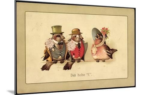 Künstler Litho Das Hohe C, Drei Vögel in Menschenkleidung, Gesang--Mounted Giclee Print
