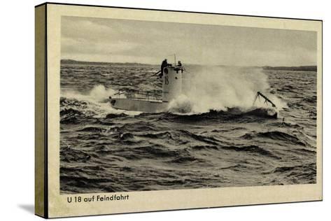 Wehrmacht, Kriegsmarine, U Boot, U 18, Feindfahrt--Stretched Canvas Print