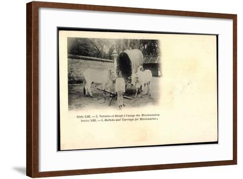 Voitures Et Boeufs a L'Usage Des Missionnaires, Bulloks, Carriage, Ochsen--Framed Art Print