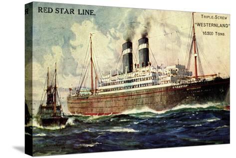 Künstler Red Star Line, Westernland, Steamer, Dampfer--Stretched Canvas Print