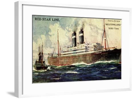 Künstler Red Star Line, Westernland, Steamer, Dampfer--Framed Art Print