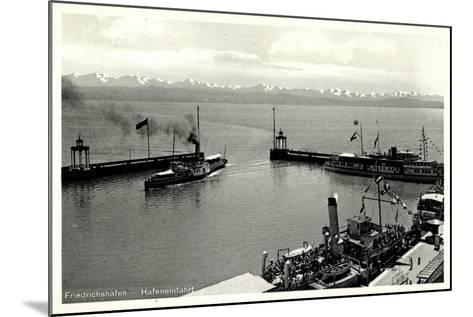 Friedrichshafen Am Bodensee, Hafeneinfahrt, Dampfer--Mounted Giclee Print