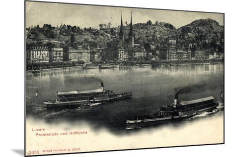 Luzern, Luzerner See, Dampfer Victoria Und Schweiz--Mounted Giclee Print