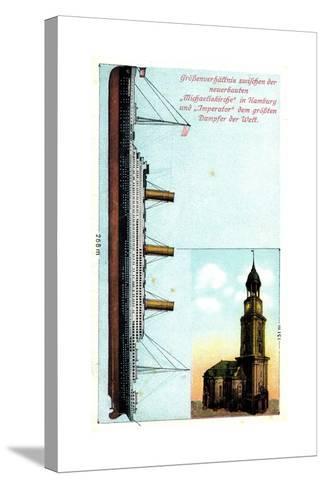 Gr??enverh?ltnis Zw. Dampfer Imperator Und Kirche--Stretched Canvas Print