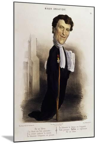Caricature of Lawyer Paillet, Marie Capelle Lafarge's Defender, Circa 1845--Mounted Giclee Print