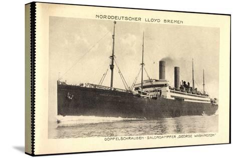 Norddeutscher Lloyd Bremen, Dampfer George Washington--Stretched Canvas Print