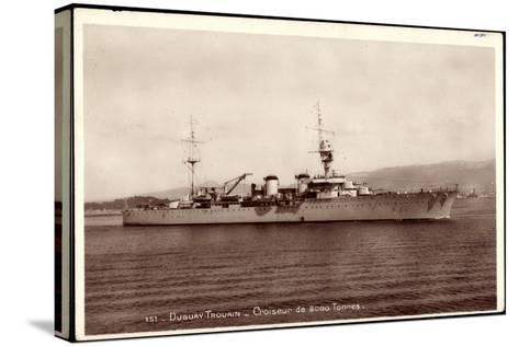 Französisches Kriegsschiff Duguay Trouain, Croiseur--Stretched Canvas Print
