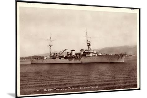 Französisches Kriegsschiff Duguay Trouain, Croiseur--Mounted Giclee Print