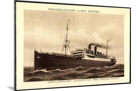 Lloyd Bremen, Dampfer Prinz Friedrich Wilhelm--Mounted Giclee Print